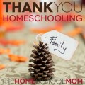 Thank You, Homeschooling