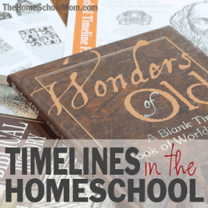 Timelines in the Homeschool
