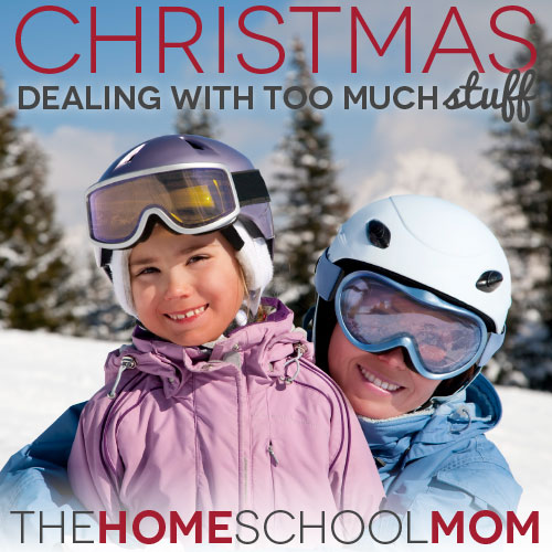 TheHomeSchoolMom Blog: The Solution to Too Much Stuff at Christmas