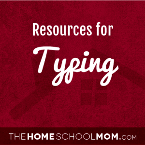 Homeschool resources for typing