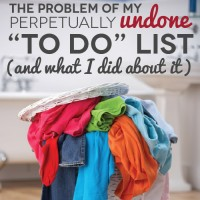 "The Problem of My Perpetually Undone ""To Do"" List (And What I Did About It)"