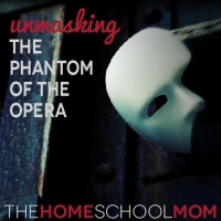 Behind the Mask: What 'The Phantom of the Opera' Taught Us