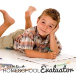 TheHomeSchoolMom: Using a Homeschool Evaluator