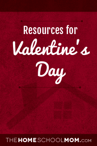 Homeschool resources about Valentine's Day