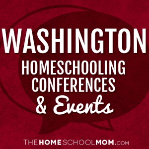 Washington Homeschooling Conferences & Events