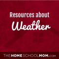Homeschool resources about weather