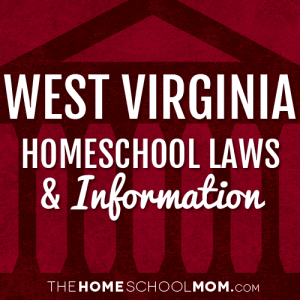 West Virginia New York Homeschool Laws & Information