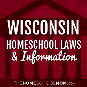 Wisconsin New York Homeschool Laws & Information