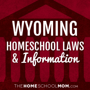 Wyoming New York Homeschool Laws & Information