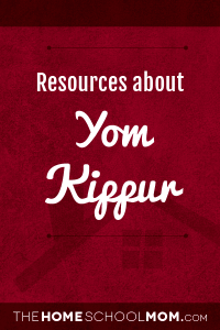 Homeschool resources about Yom Kippur