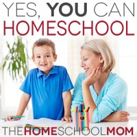 Yes, You Can Homeschool!